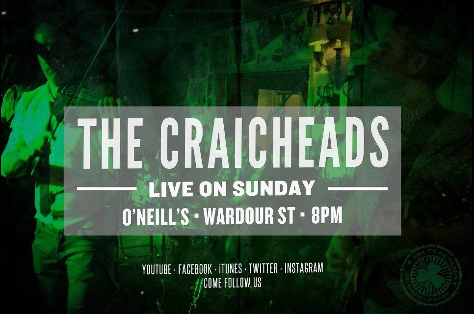 Craicheads - O'Neills - Sundays 8pm